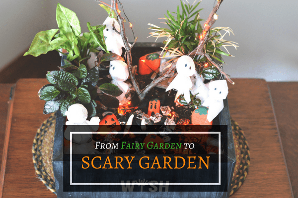 How to turn your Fairy Garden into a Scary Garden!